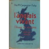 L'anglais Vivant Classe De Sixieme Edition Bleue de Et M. Carpentier-Fialip, P.