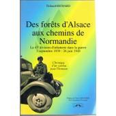 Des For�ts D'alsace Aux Chemins De Normandie de Thibault Richard