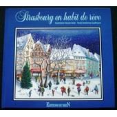 Strasbourg En Habit De Reve de emilienne kauffmann
