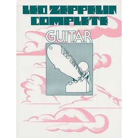 Led Zeppelin Complete - Intermediate Guitar - Includes Super-tab Notation