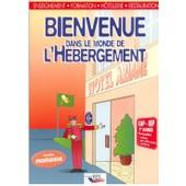 Bienvenue Dans Le Monde De L'h�bergement Cap-Bep 1re Ann�e - Version Professeur de Genevi�ve Czapiewski