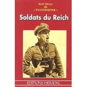 Soldats Du Reich de Kurt Meyer