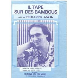 Il tape sur des bambous (Philippe Lavil) - Chant & Piano - 1982