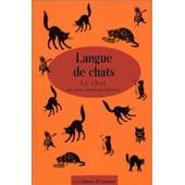 Langue De Chats - Le Chat de Collectif