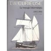 La Curieuse Le Voyage Interrompu (1912-1914) de MAZIN, GEORGES