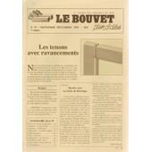 Le Bouvet. La Lettre Des Amoureux Du Bois (Plein D'id�es) N� 37 : Les Tenons Avec Ravancements. Trottinette. Le Bilboquet. R�nover Une Scie...