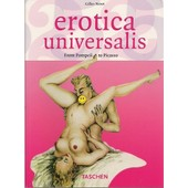 Erotica Universalis - From Pompeii To Picasso de chris miller