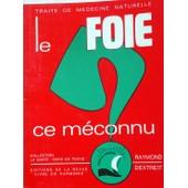 Le Foie, Ce M�connu de Raymond Dextreit