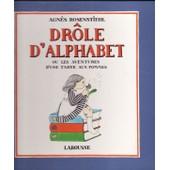 Dr�le D'alphabet Ou Les Aventures D'une Tarte Aux Pommes de Agn�s Rosenstiehl