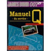 James Bond 007, Manuel Du Service Q de greg gorden