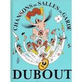 Chansons De Salles De Garde de DUBOUT