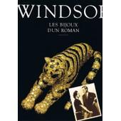 Windsor - Les Bijoux D'un Roman de edith ochs