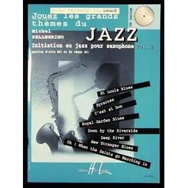 Jouez les Grands Thèmes de Jazz tous Saxophone Volume 2