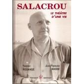 Salacrou - Le Th�atre D'une Vie de Thierry Rodange