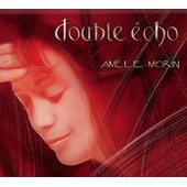 Double Echo + Single Candy - Morin, Amelie
