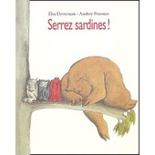 Serrez Sardines ! de elsa devernois