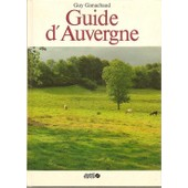 Guide D'auvergne de GANACHAUD Guy