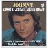 Johnny Hallyday Cd Single Comme Si Je Devais Mourir Demain