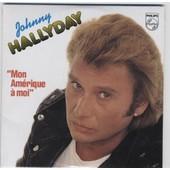 Johnny Hallyday Cd Single Mon Am�rique � Moi /Solo Una Preghiera