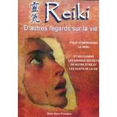 Reiki D'autres Regards Sur La Vie de Al�s, Fabienne