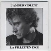 Johnny Hallyday Cd Single L'amour Violent / La Fille En Face