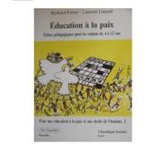 Pour Une �ducation � La Paix Et Aux Droits De L'homme - Fiches P�dagogiques Pour Les Enfants De 4 � 12 Ans de Fortat