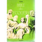 La Bible Des Ecoliers de Fides
