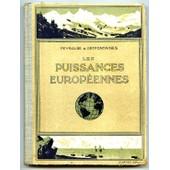 Les Puissances Europ�ennes Et Leurs Colonies (Europe Moins La France) de peyralbe/ Deffontaine, .