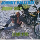 Johnny Hallyday Cd Single Johnny Rider / Le Bol D'or
