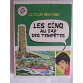 Le Club Des Cinq - Les Cinq Au Cap Des Temp�tes - Images De Jean Sidobre de BLYTON, Enid