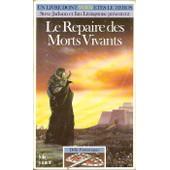 D�fis Fantastiques : Le Repaire Des Morts-Vivants de David Morris