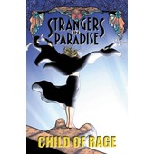 Strangers In Paradise : Child Of Rage Strangers In Paradise de Terry Moore