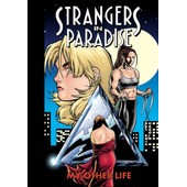 Strangers In Paradise : My Other Life de Moore Terry