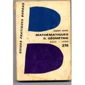 Mathematiques Ii Geometrie B.E.P.C Des Lyc�es de ardre robert