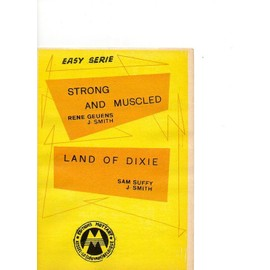 Strong and muscled / land of dixie