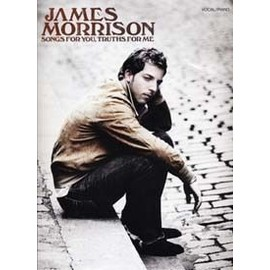 Morrison James : songs for you, truths for me - chant + piano + accords - Wise