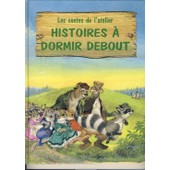 Les Contes De L'atelier Tome 2 - Histoires � Dormir Debout de L Kincaid