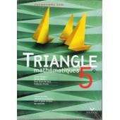 Triangle Mathematiques 5eme Edition 2006, Livre De L'eleve Version Speciale Enseignant de Mante-M+Chapiron-G+M