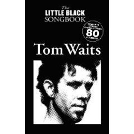 Tom Waits : Little Black Songbook - Chant/Accords - Wise