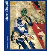 Marc Chagall - 7 Juillet-15 Octobre 1984, Fondation Maeght - Saint-Paul