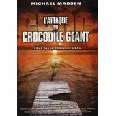 L'attaque Du Crocodile G�ant de Stewart Raffill