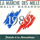 La Marche Des Mille / Prelude A La Marseillaise - Badarou, Walli
