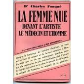 La Femme Nue Devant L'artiste, Le M�decin Et L'homme de FOUQUE Charles (Docteur)