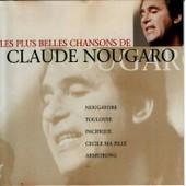 Les Plus Belles Chansons De Claude Nougaro - Claude Nougaro