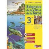 Sciences De La Vie Et De La Terre 3� Edition Sp�ciale (Manuel De L'�l�ve Et Livre Du Professeur D�tachable) de Lizeaux, C