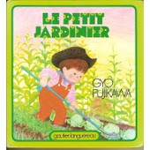 Le Petit Jardinier de fujikawa gyo
