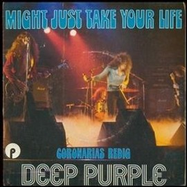 Might Just Take Your Life - Deep Purple