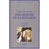 Philosophie De La Religion de leszek kolakowski