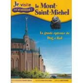 Le Mont-Saint-Michel - La Grande �preuve De Dug Et Rol de Vigneron Francette