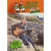 Club Des Ann�es 60 (Roanne) N� 0010 : Johnny Hallyday, Magali Noel (Interview) Claire Ferval, Boris Vian, Les Meteores
